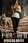 Pursued (The Swamp, #2)