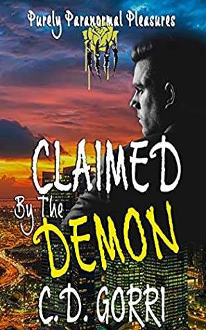 Claimed By The Demon: Purely Paranormal Pleasures