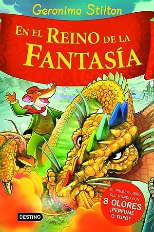En el Reino de la Fantasía (Viaje al Reino de la Fantasía, #1)