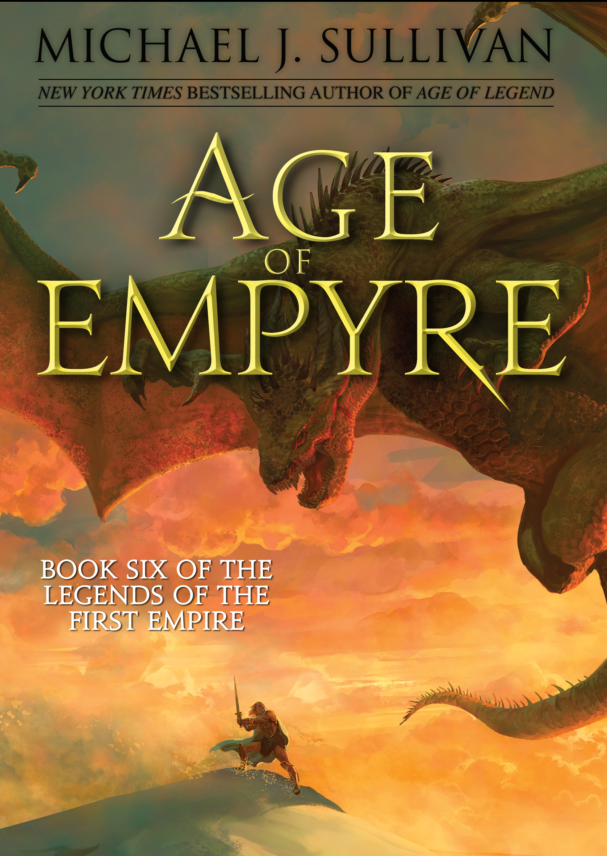 Michael J. Sullivan - The Legends of the First Empire 6 - Age of Empyre