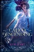 Calico Descending