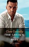 The Greek's Billion-Dollar Baby (Mills & Boon Modern) (Crazy Rich Greek Weddings, Book 1)