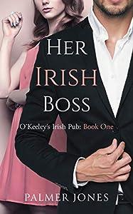 Her Irish Boss (O'Keeley's Irish Pub #1)