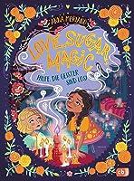 Love Sugar Magic - Hilfe, die Geister sind los! - Love Sugar Magic-Reihe 2