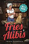 Fries and Alibis (Mitzy Moon #1)