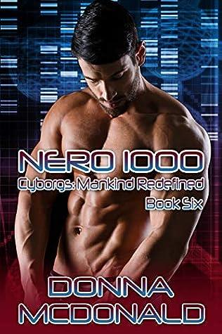 Nero 1000 (Cyborgs: Mankind Redefined Book 6)