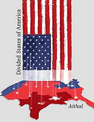 Divided States of America (The Galaxy Series #3)