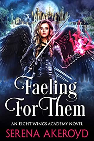 Faeling for Them (Eight Wings Academy #1)