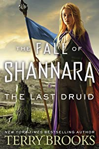 The Last Druid (The Fall of Shannara, #4)
