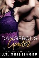Dangerous Games (Dangerous Beauty, #3)