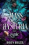 Panic (Mass Hysteria, #1)