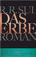 Das Erbe: Roman