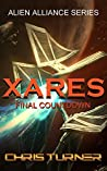 Xares: Final Countdown (Alien Alliance #3)