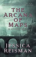 The Arcana of Maps