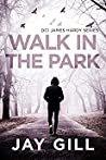 Walk in the Park: A Short Thriller