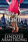 Miss Match (No Match for Love #1)