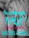 Break Me Not (Heartbreak Falls #2)