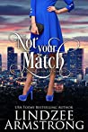 Not Your Match (No Match for Love #2)