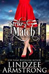 Strike a Match (No Match for Love #5)