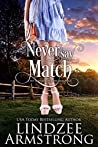 Never Say Match (No Match for Love #9)