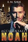Accidentally Noah (Caine & Graco Saga)