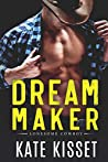 Dream Maker (Lonesome Cowboy #3)
