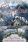 Caroline (Angel Creek Christmas Brides #6)