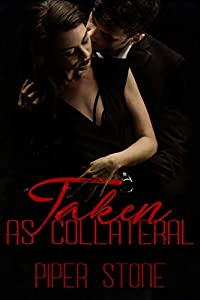 Taken as Collateral (Mafia Masters, #2)