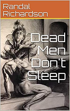 Dead Men Don't Sleep: PART 1:VIOLENCE (Prologue and Chapter 1)