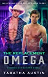 The Replacement Omega (Whispering Hills #3)