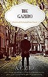 The Gazebo: 1st in a Series of Doors