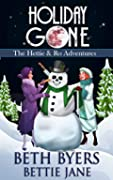 Holiday Gone (The Hettie and Ro Adventures #3)