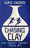 Chasing Clay (The DeWitt Agency Files, #3)