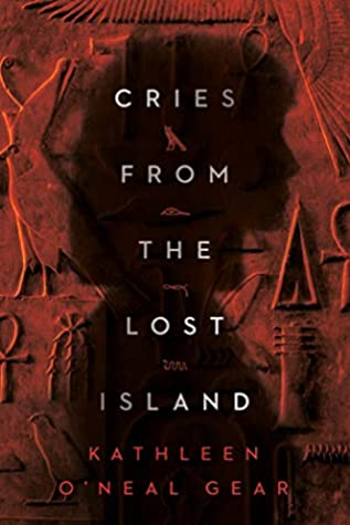 Cries from the Lost Island by Kathleen O'Neal Gear