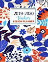 Teacher Lesson Planner: Weekly and Monthly Calendar Agenda| Teacher Misery Planner, Lesson Planner, Record Book. Setting Monthly Goals and Record ... & Holidays | Beautiful Cover (2019-2020)
