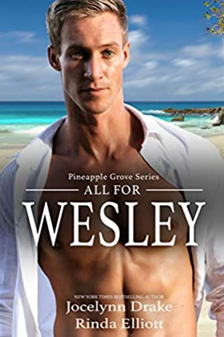 All for Wesley by Jocelynn Drake