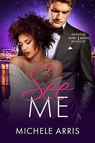See Me (Secret Favors Series Book 1)