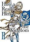 How a Realist Hero Rebuilt the Kingdom (Manga) Volume 2