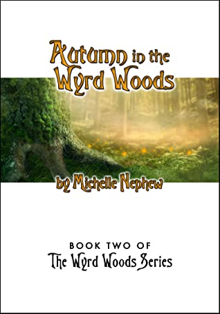 Autumn in the Wyrd Woods (The Wyrd Woods, #2)