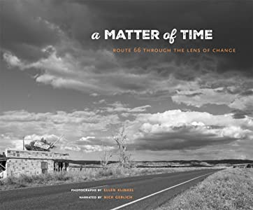 A Matter of Time: Route 66 through the Lens of Change