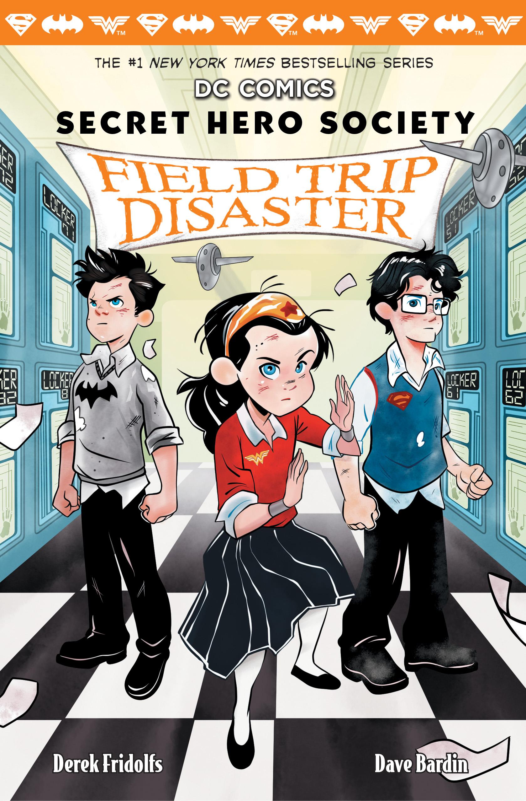 Field Trip Disaster (Secret Hero Society, #5) by Derek Fridolfs