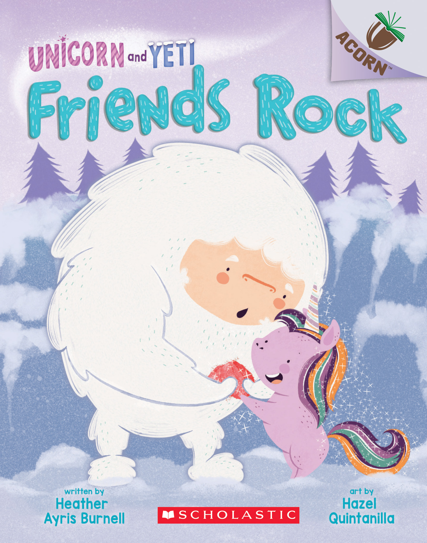 Friends Rock: An Acorn Book (Unicorn and Yeti #3)
