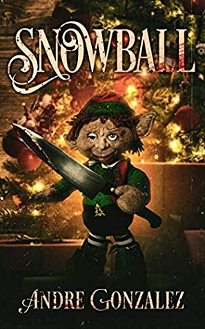 Snowball: A Christmas Horror Story