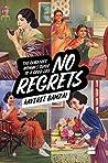 No Regrets: The G...