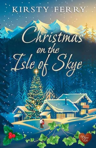 Christmas on the Isle of Skye by Kirsty Ferry