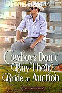 Cowboys Don't Buy Their Bride at Auction
