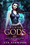 Gift of the Gods (Magic Blessed Academy, #1)