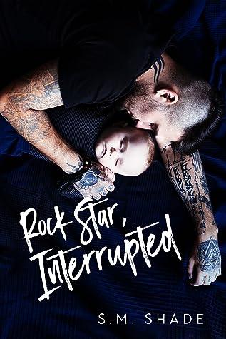 Rock Star, Interrupted (Tragic Duet #1)