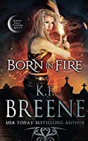 Born in Fire (Ddvn: Fire and Ice Trilogy)