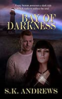 Bay of Darkness (The Kelly Society)